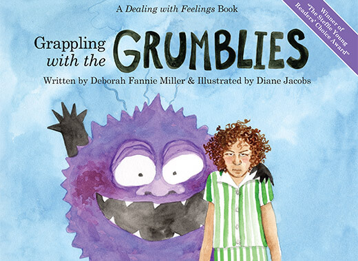 Grappling with the Grumblies, By Deborah Fannie Miller